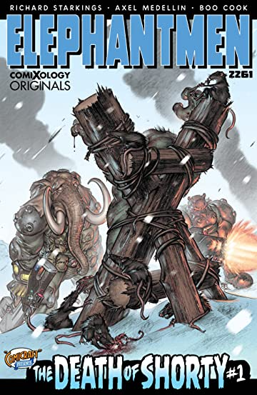 Elephantmen 2261: The Death of Shorty (comiXology Originals) No.1 (sur 5)