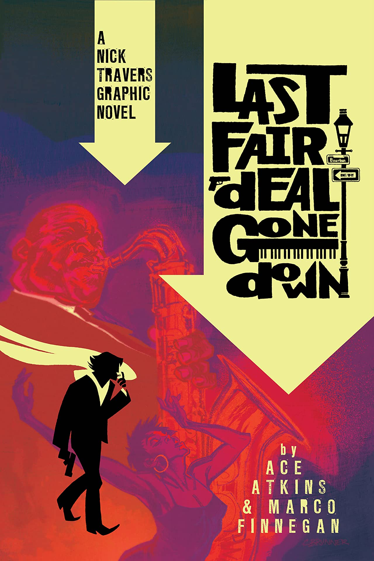 Last Fair Deal Gone Down: A Nick Travers Graphic Novel