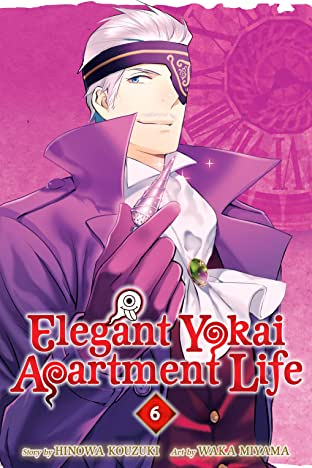 Elegant Yokai Apartment Life Vol. 6