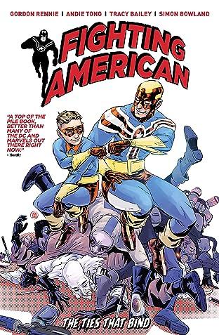 Fighting American Vol. 2: The Ties That Bind