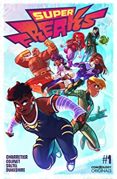 Superfreaks (comiXology Originals) #1 (of 5)