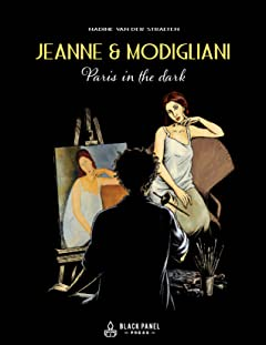 Jeanne & Modigliani: Paris in the Dark
