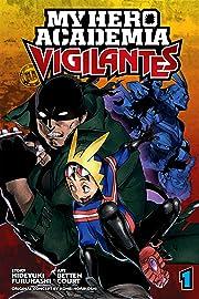 My Hero Academia: Vigilantes Vol. 1