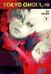 Tokyo Ghoul: re Vol. 5