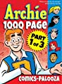 Archie 1000 Page Comics-Palooza: Part 1