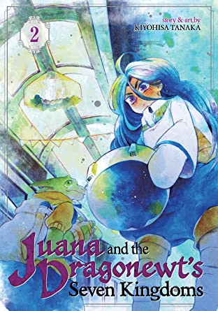 Juana and the Dragonnewts' Seven Kingdoms Tome 2