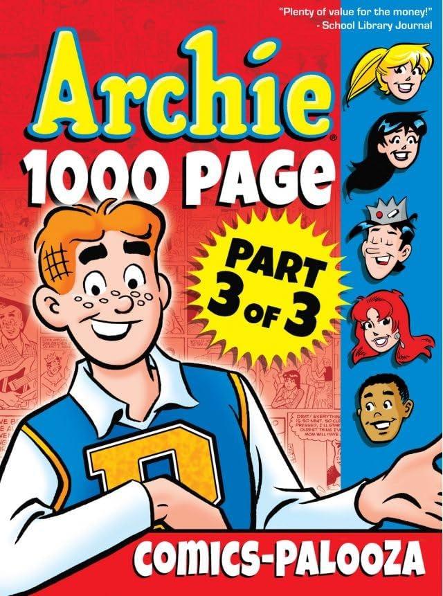 Archie 1000 Page Comics-Palooza: Part 3