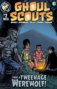 Ghoul Scouts: I Was a Tweenage Werewolf #2