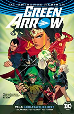 Green Arrow (2016-) Vol. 5: Hard Travelin' Hero