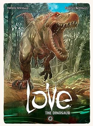 Love: The Dinosaur