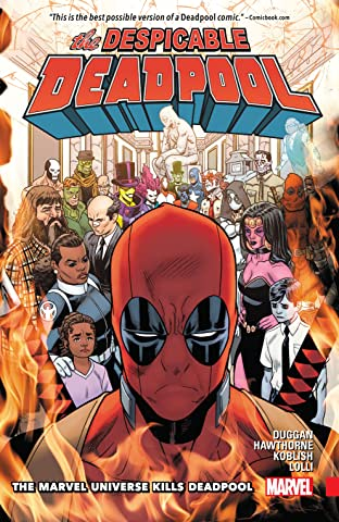Despicable Deadpool Tome 3: The Marvel Universe Kills Deadpool