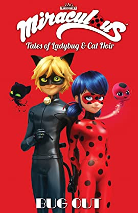 Miraculous: Tales of Ladybug and Cat Noir Vol. 8: Bug Out