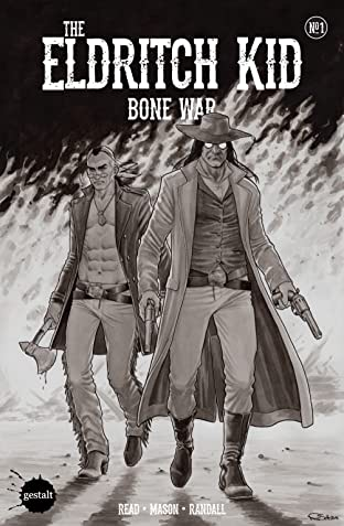 The Eldritch Kid: Bone War #1
