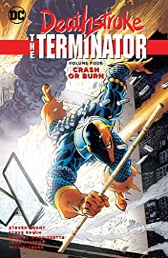 Deathstroke: The Terminator Tome 4: Crash or Burn