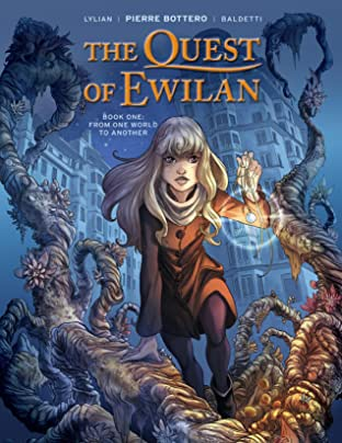 The Quest of Ewilan Vol. 1: From One World to Another