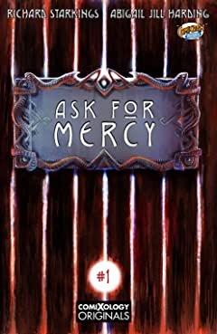 Ask For Mercy Vol. 1 (comiXology Originals) #1 (of 6)