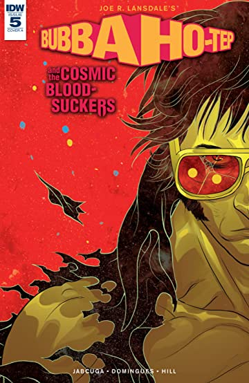 Bubba Ho-Tep and the Cosmic Blood-Suckers #5