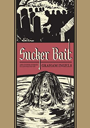 Graham Ingels: Sucker Bait and Other Stories