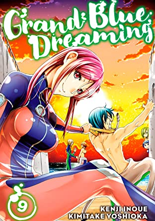 Grand Blue Dreaming Tome 9