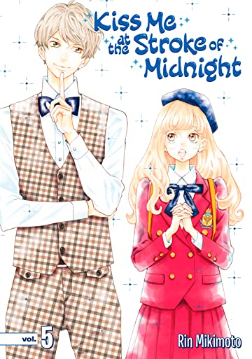 Kiss Me At the Stroke of Midnight Tome 5