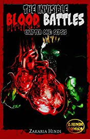 The Invisible Blood Battles #1