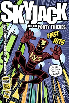 SkyJack and the Forty Thieves: First Hits
