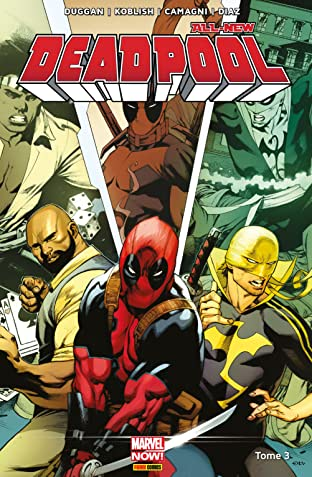 All-New Deadpool Vol. 3: Décharge éclectique