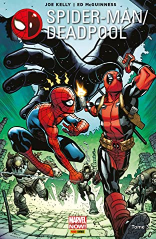 Spider-Man/Deadpool Vol. 3: L'araignée Gipsy