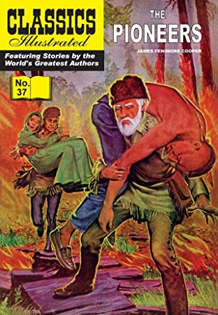 Classics Illustrated No.37: The Pioneers