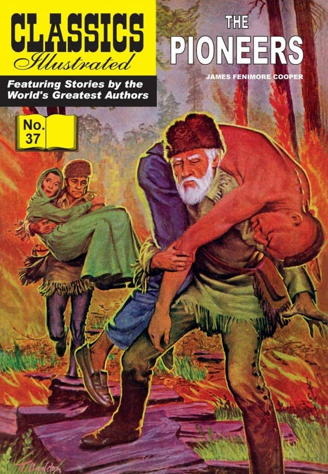 Classics Illustrated #37: The Pioneers