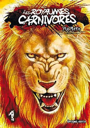Les Royaumes Carnivores Vol. 1