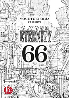 To Your Eternity #66