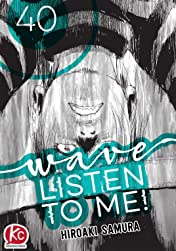 Wave, Listen to Me! #40