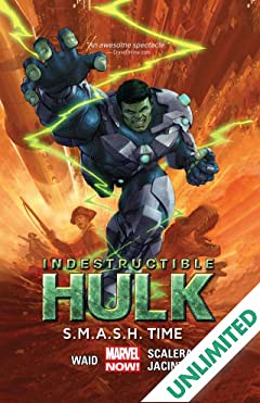 Indestructible Hulk Vol. 3: S.M.A.S.H. Time