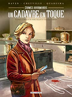 Crimes gourmands: Un cadavre en toque