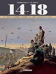 14 - 18 Tome Vol. 9: Sur la terre comme au ciel (juillet 1918)