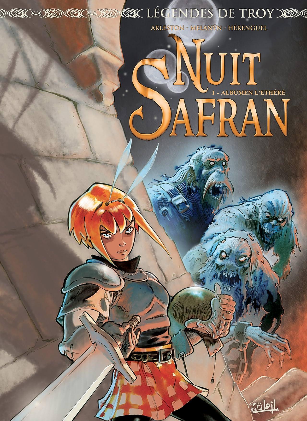 Legendes de Troy - Nuit Safran Vol. 1: Albumen l'éthéré