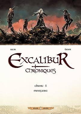 Excalibur Chroniques Vol. 5: Morgane