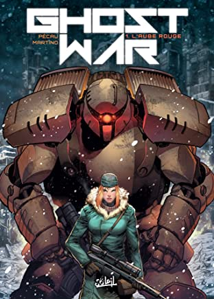 Ghost war Vol. 1: L'Aube rouge