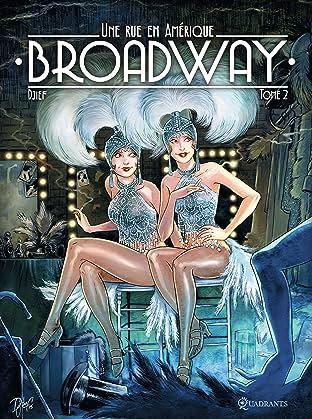 Broadway, une rue en Amérique - Édition spéciale numérique Tome 1