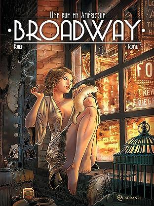 Broadway, une rue en Amérique - Édition spéciale numérique Tome 2