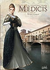 Médicis Vol. 5: Isabelle - Du baiser au poignard