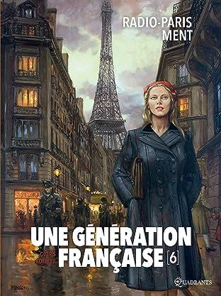 Une génération française Vol. 6: Radio-Paris ment