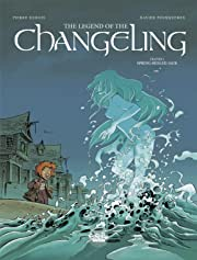 The Legend of the Changeling Vol. 3: Spring Heeled Jack