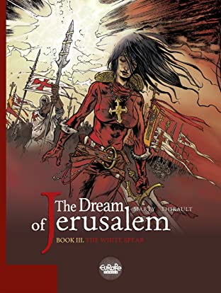 The Dream of Jerusalem Vol. 3: The White Spear