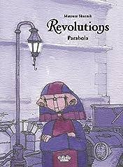 Revolutions Tome 1: Parabola