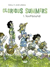 Glorious Summers Vol. 1: Southbound!