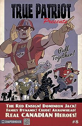 True Patriot Presents #8