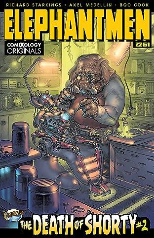 Elephantmen 2261 Season One (comiXology Originals) No.2 (sur 5): The Death of Shorty