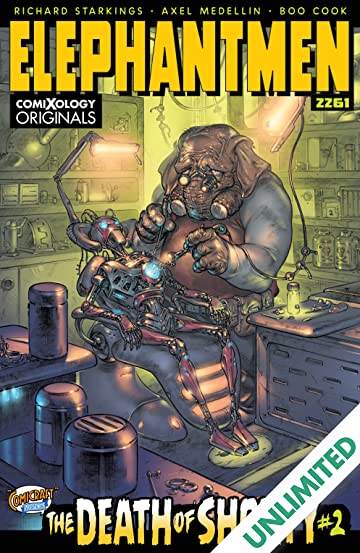 Elephantmen 2261: The Death of Shorty (comiXology Originals) #2 (of 5)